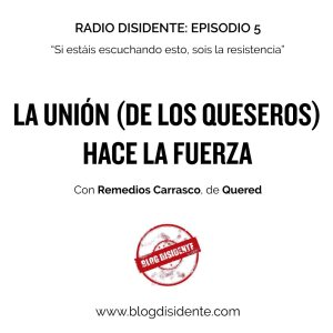 Radio Disidente, episodio 5, Remedios Carrasco