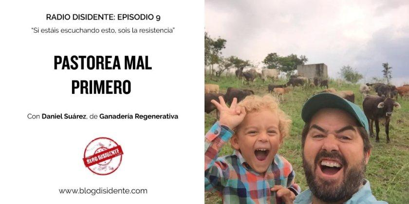 Episodio 9 - Radio Disidente - Daniel Suárez