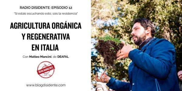Episodio 12 - Radio Disidente - Matteo Mancini