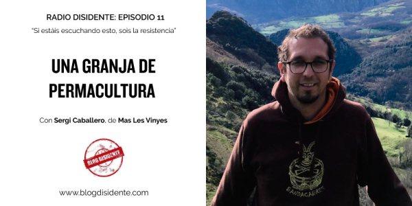Episodio 11 - Radio Disidente - Sergi Caballero