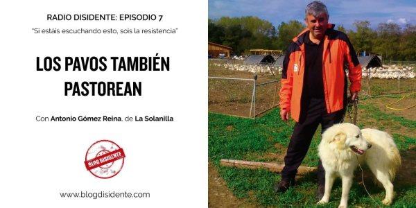 Episodio 7 - Radio Disidente - Antonio Gómez Reina