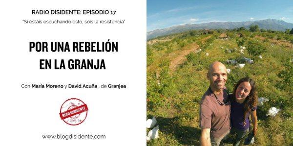 Episodio 17 - Por una rebelión en la granja - Radio Disidente