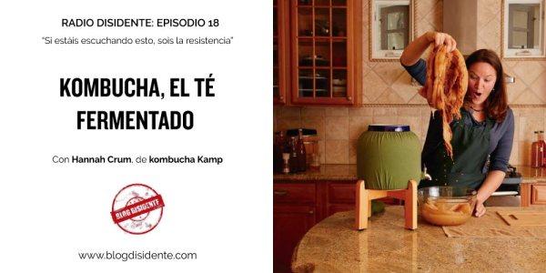 Kombucha, el té fermentados, con Hannah Crum