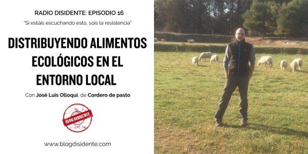 Episodio 16 - Radio Disidente - José Luis Olloqui