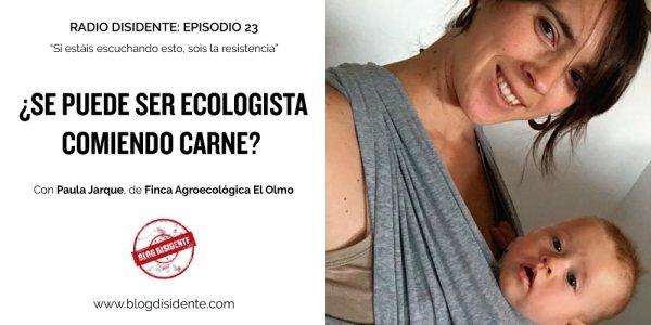 ¿Se puede ser ecologista comiendo carne?