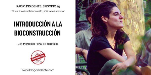 Radio Disidente - Introducción a la bioconstrucción